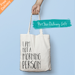 I Am Not A Morning Person Tote Bag