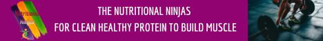 The Nutritional Ninjas for clean healthy protein to build muscle