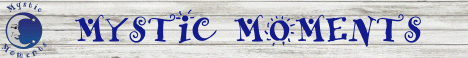 Mystic Moments Banner